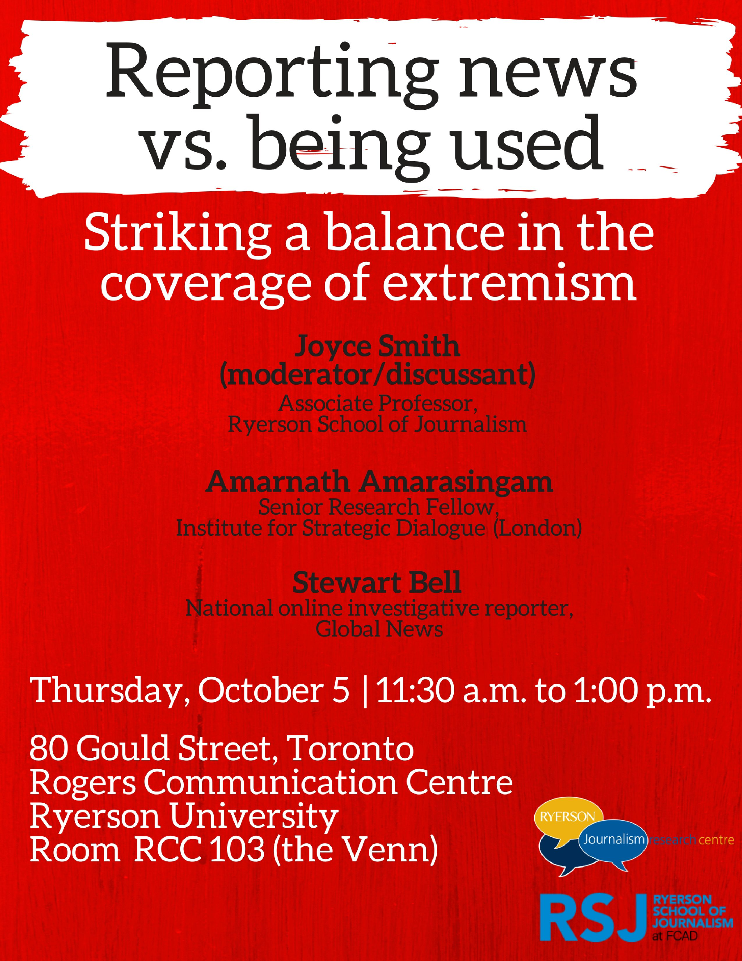 How Can Journalists Responsibly Report On Extremism Join Us For A Panel Discussion