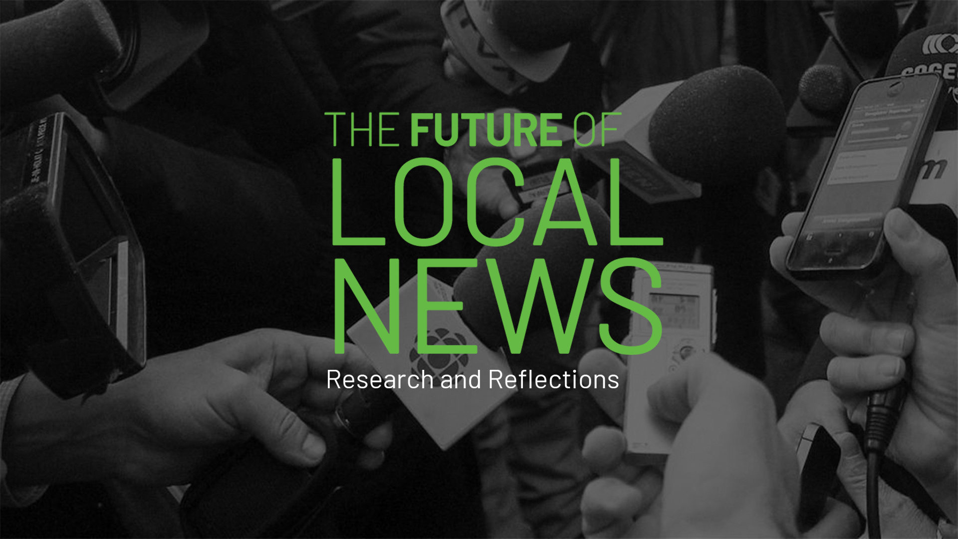 The Future of Local News: Research and Reflections